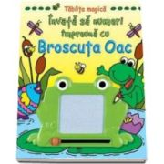 Invata sa numeri impreuna cu Broscuta Oac. Tablita magica - Varsta recomandata 4-6 ani