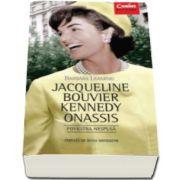 Jacqueline Bouvier Kennedy Onassis - Povestea nespusa (Barbara Leaming)