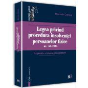 Marcela Comsa, Legea privind procedura insolventei persoanelor fizice nr. 151/2015. Legislatie relevanta si comentarii - Insolventa persoanei fizice