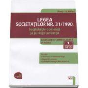 Legea societatilor numarul 31-1990, legislatie conexa si jurisprudenta 2015. Legislatie consolidata si index: 1 octombrie 2015