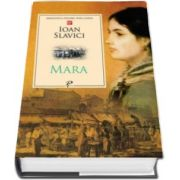 Ioan Slavici, Mara - Colectia Biblioteca pentru toti copiii