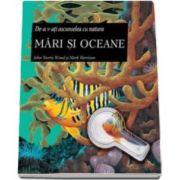 Mari si oceane - De-a v-ati ascunselea cu natura - Varsta recomandata 8-12 ani