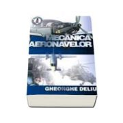 Mecanica aeronavelor (reeditare)