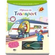 Mijloace de transport. Soricelul magic - Varsta recomandata 4-6 ani