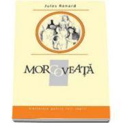 Jules Renard, Morcoveata. Biblioteca pentru toti copiii