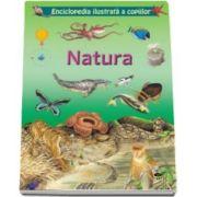Natura. Enciclopedia ilustrata a copiilor - contine peste 100 de ilustratii