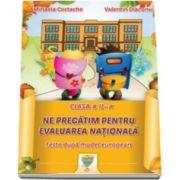 Mihaela Costache, Ne pregatim pentru evaluarea nationala - Teste dupa model european. Clasa a II-a