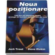 Jack Trout, Noua pozitionare. Cele mai noi informatii despre strategia de business numarul unu din lume