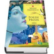 Mihai Eminescu - Poezie. Proza - Colectia Biblioteca pentru toti copiii
