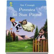 Ion Creanga, Povestea lui Stan Patitul