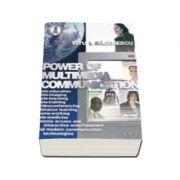 Power of Multimedia Communication