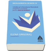 Elena Grigoras, Pregatire completa pentru Bacalaureat 2016 la Limba si literatura romana