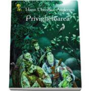 Privighetoarea - Hans Christian Andersen - Varsta recomandata 3-8 ani