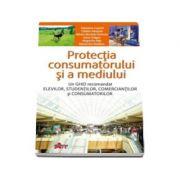 Protectia consumatorului si a mediului. Manual pentru clasa a X-a