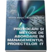 Dorin Bocu, Provocari si metode de abordare in managementul proiectelor IT