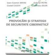 Ioan Cosmin Mihai, Provocari si strategii de securitate cibernetica