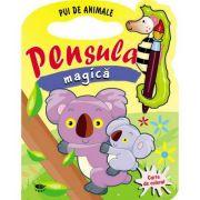 Pui de animale. Pensula magica - Varsta recomandata 3-6 ani