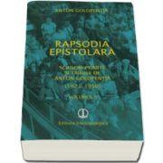 Anton Golopentia, Rapsodia epistolara. Volumul II. Scrisori primite si trimise de Anton Golopentia 1923-1950