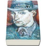Anton Golopentia, Rapsodia epistolara. Volumul III. Scrisori primite si trimise de Anton Golopentia 1917-1950
