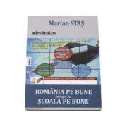 Romania pe bune incepe cu scoala pe bune