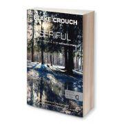 Blake Crouch, Seriful. Al doilea roman al trilogiei Wayward Pines