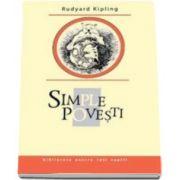 Rudyard Kipling, Simple povesti. Colectia Biblioteca pentru toti copiii