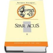 Raffaello Giovagnoli, Spartacus. Volumul II. Colectia Biblioteca pentru toti copiii