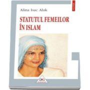 Alina Isac Alak, Statutul femeilor in islam