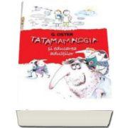 Oster Grigorii, Tatamamalogia si educarea adultilor