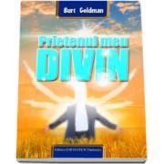 Burt Goldman - Prietenul meu Divin - roman