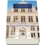 Thomas Mann, Casa Buddenbrook - Volumul I