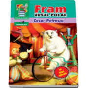 Cezar Petrescu - Fram, ursul polar. Text integral, neprescurtat