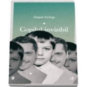 Gaspar Gyorgy, Copilul invizibil