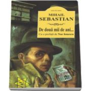 Mihail Sebastian, De doua mii de ani... Cu o prefata de Nae Ionescu