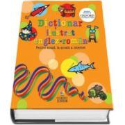 Dictionar ilustrat englez-roman. Pentru acasa, la scoala si internet (Continut furnizat de Oxford University Press)