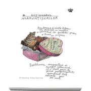Simona Vasilache, Dictionarul maruntisurilor - Colectia savoir-vivre