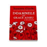 Doamnele din Grace Adieu si alte povestiri