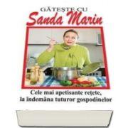 Sanda Marin, Gateste cu Sanda Marin. Cele mai apetisante retete, la indemana tuturor gospodinelor