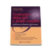Gramatica didactica a limbii romane. Cu notiuni de vocabular