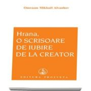 Omraam Mikhael Aivanhov, Hrana, o scrisoare de iubire de la creator