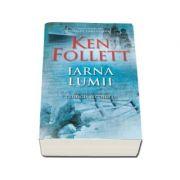 Ken Follett, Iarna lumii. Al doilea volum din Trilogia Secolului