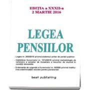 Legea pensiilor - editia a XXXII-a. Actualizata la 2 martie 2016