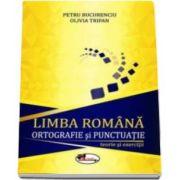 Petru Bucurenciu, Limba romana. Ortografie si punctuatie - teorie si exercitii