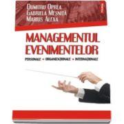 Dumitru Oprea - Managementul evenimentelor personale, organizationale, internationale