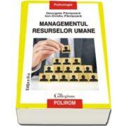Ion Ovidiu Panisoara, Managementul resurselor umane (Editia a III-a revazuta si adaugit)