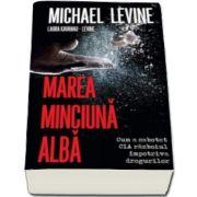 Michael Levine, Marea minciuna alba