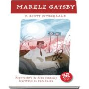 Francis Scott Fitzgerald, Marele Gatsby. Repovestire de Sean Connolly, Ilustratii de Sam Kalda
