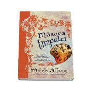 Mitch Albom, Masura timpului