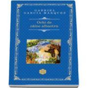 Gabriel Garcia Marquez, Ochi de caine albastru