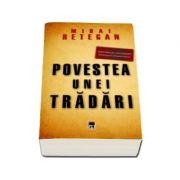 Povestea unei tradari. Spionajul britanic in Romania 1940-1944
